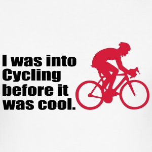 I was into Cycling before it was cool - fahrrad - Männer Slim Fit T-Shirt