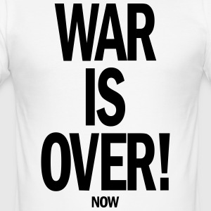 War is over! - Men's Slim Fit T-Shirt