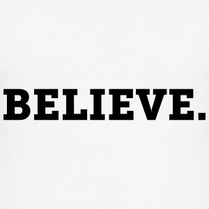 Believe. - CLEVELAND SHIRTS - Männer Slim Fit T-Shirt