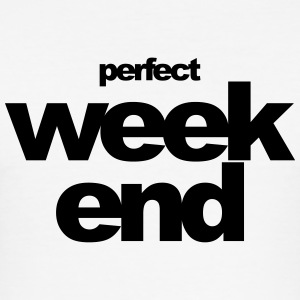 perfect weekend - slim fit T-shirt