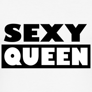 Sexy Queen - Männer Slim Fit T-Shirt