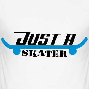 Just A Skater - Men's Slim Fit T-Shirt