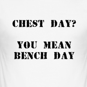 Bench day - Men's Slim Fit T-Shirt