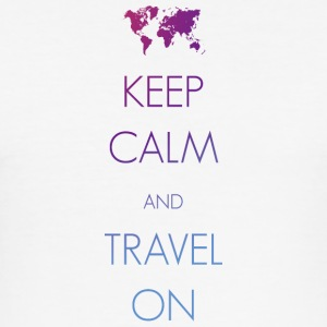 Keep calm and travel on - Männer Slim Fit T-Shirt