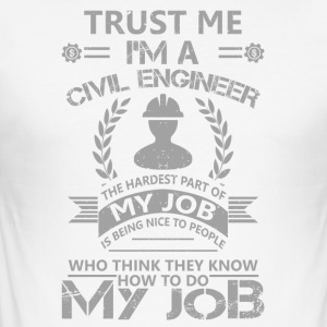 Civil engineer funny sayings - Men's Slim Fit T-Shirt