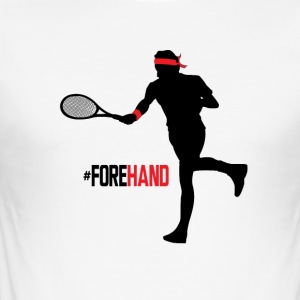 #Forehand Tennis - Männer Slim Fit T-Shirt