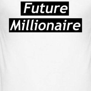 Future Millionaire - Men's Slim Fit T-Shirt