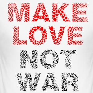 Make Love not War - Men's Slim Fit T-Shirt