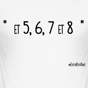 """5,6,7 and 8"" - Men's Slim Fit T-Shirt"