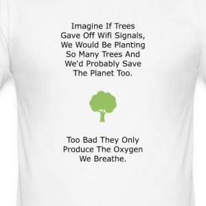 If Trees had WiFi - Men's Slim Fit T-Shirt