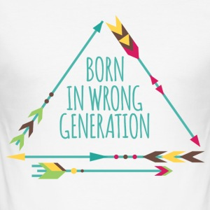 Hippie / Hippies: Born in wrong generation - Men's Slim Fit T-Shirt