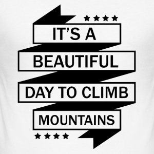 A nice day to mountaineering - Men's Slim Fit T-Shirt