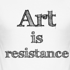 art is resistance 2 - Tee shirt près du corps Homme