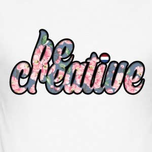 Be Creative T-shirt - slim fit T-shirt