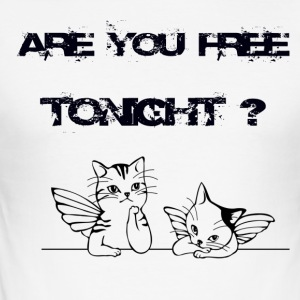 ARE YOU FREE TONIGHT - Men's Slim Fit T-Shirt