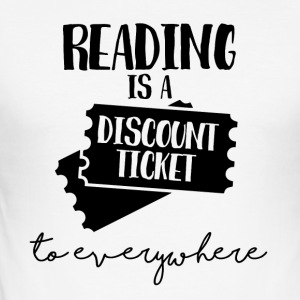 Nerd / Nerds: Reading is a Dicount-Ticket to ... - Männer Slim Fit T-Shirt