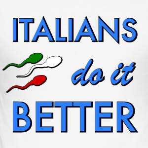 italians do it better - Men's Slim Fit T-Shirt