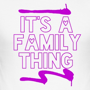 Sa famille a Thing - Tee shirt près du corps Homme