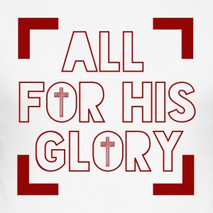 All for his Glory - Männer Slim Fit T-Shirt