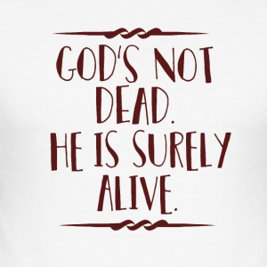God's Not Dead - Men's Slim Fit T-Shirt