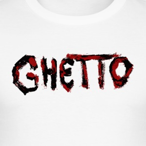 GHETTO - Men's Slim Fit T-Shirt