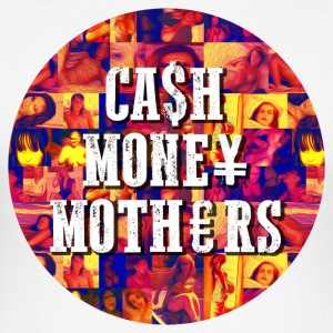 CASH MONEY MOTHERS PRINT - Men's Slim Fit T-Shirt
