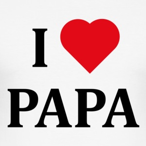 ++ I love papa ++ - slim fit T-shirt
