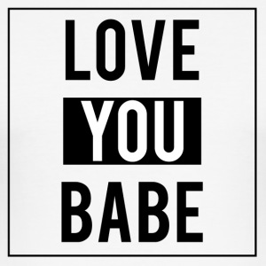 Love you babe - Men's Slim Fit T-Shirt