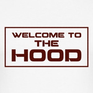 Welcome to the Hood - Men's Slim Fit T-Shirt