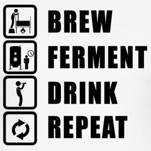BREW, FERMENT, TRINKEN, REPEAT - Männer Slim Fit T-Shirt