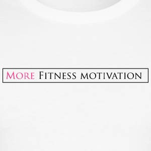 Female More fitness Motivation white/pink - slim fit T-shirt