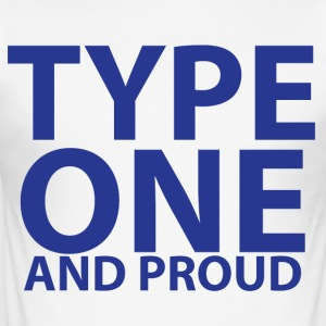 Type one and proud - Men's Slim Fit T-Shirt