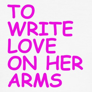 to write love on her arms lila - Männer Slim Fit T-Shirt
