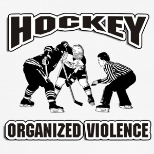 Hockey Organized Violence - Men's Slim Fit T-Shirt