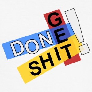 Get shit done! - Men's Slim Fit T-Shirt