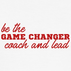 Træner / træner: Be The Game Changer. Coach og - Herre Slim Fit T-Shirt