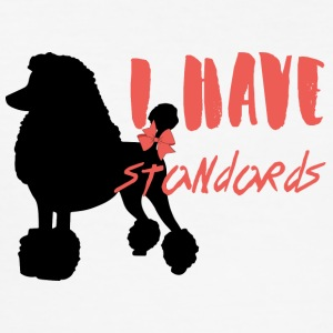 Dog / Poodle: I Have Standards. - Men's Slim Fit T-Shirt