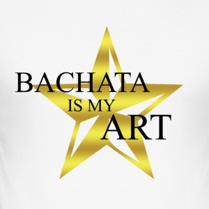 bachata_is_my_art - Tee shirt près du corps Homme