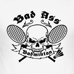 BAD ASS BADMINTON - Slim Fit T-shirt herr