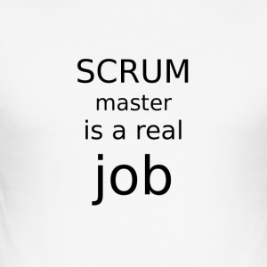 Scrum master is a real job - Men's Slim Fit T-Shirt