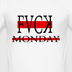 Fvck Monday - Men's Slim Fit T-Shirt