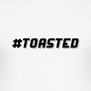 #TOASTED Hashtag Design - Men's Slim Fit T-Shirt