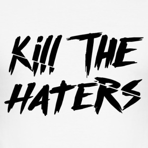 Kill The Haters Logo Collection - slim fit T-shirt