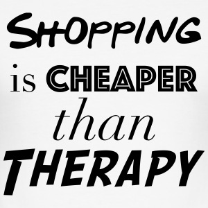 Shopping Cheaper than therapy - Men's Slim Fit T-Shirt