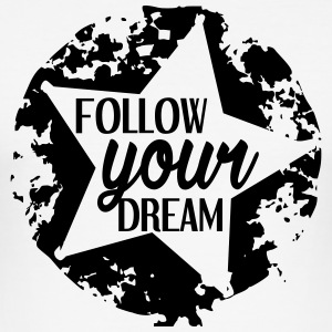 FOLLOW_YOUR_DREAM - Tee shirt près du corps Homme
