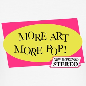More Art More Pop - slim fit T-shirt