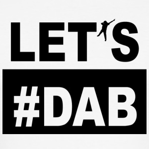 LET'S #DAB - Men's Slim Fit T-Shirt
