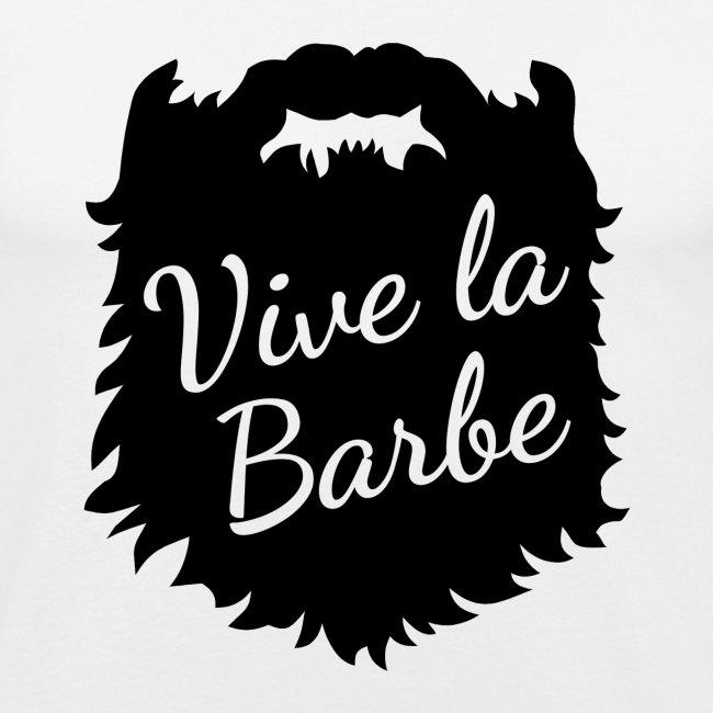 T-Shirt Barbe : Vive la Barbe - QueBellissimo