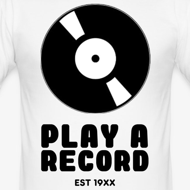 PLAY A RECORD - EST 19XX