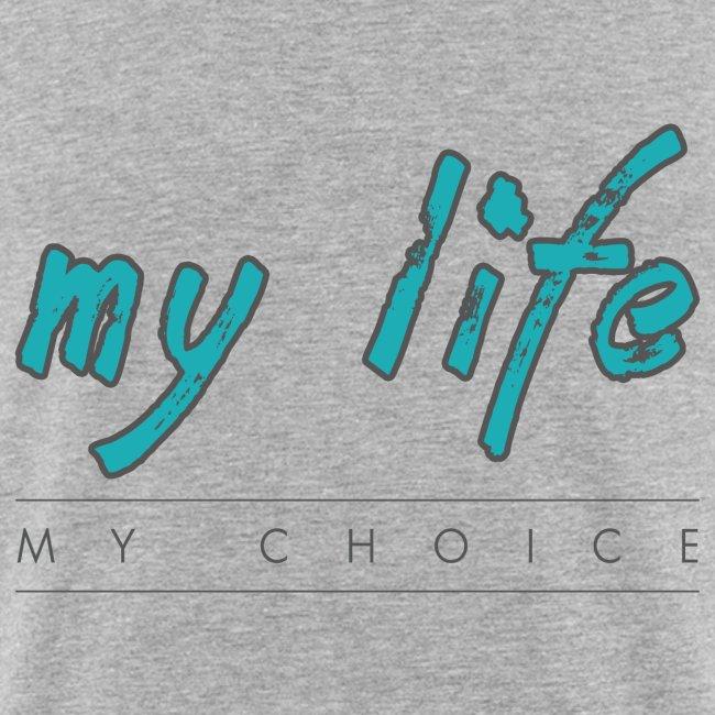 my-life-my-choice